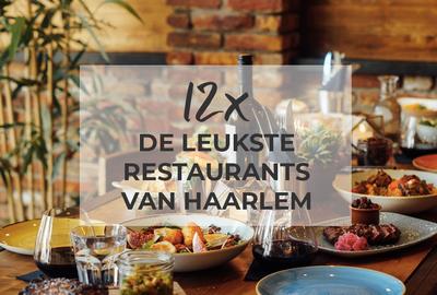 12x leukste restaurants in Haarlem